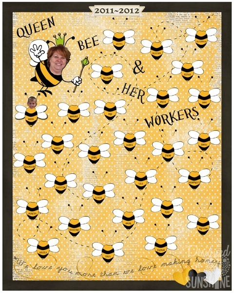 Bee themed class poster for teacher appreciation week.