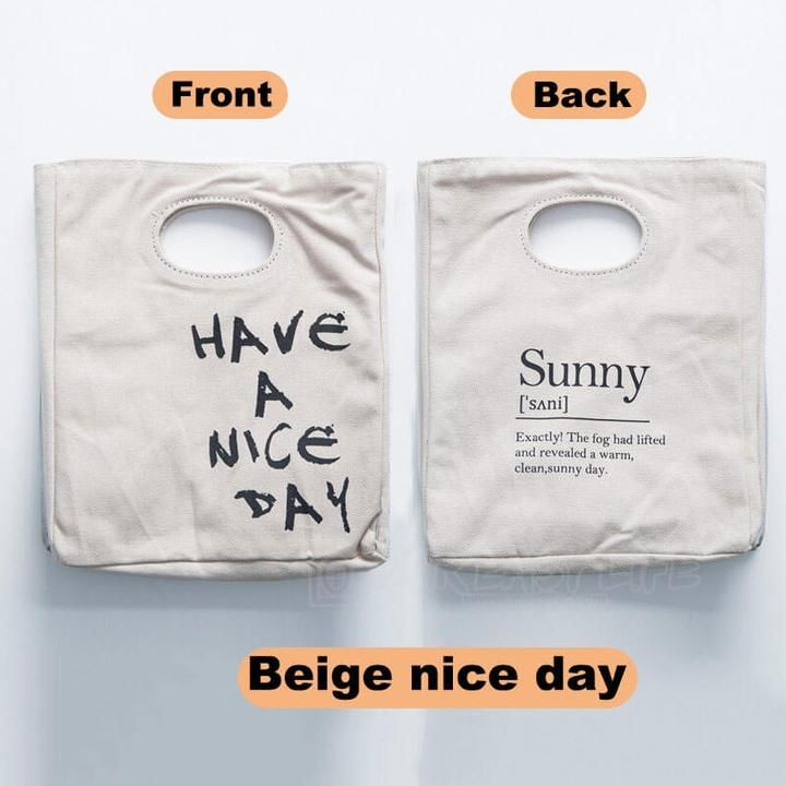 Lunch bag Have a nice day and a better lunch