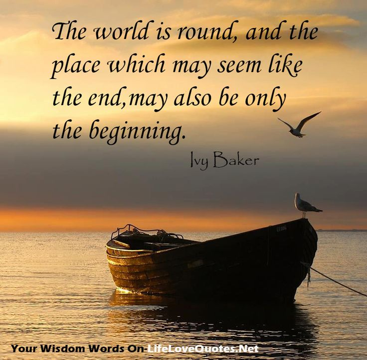 Most Beautiful Places In The World Quotes: The World Is Round, And The Place Which May Seem Like The
