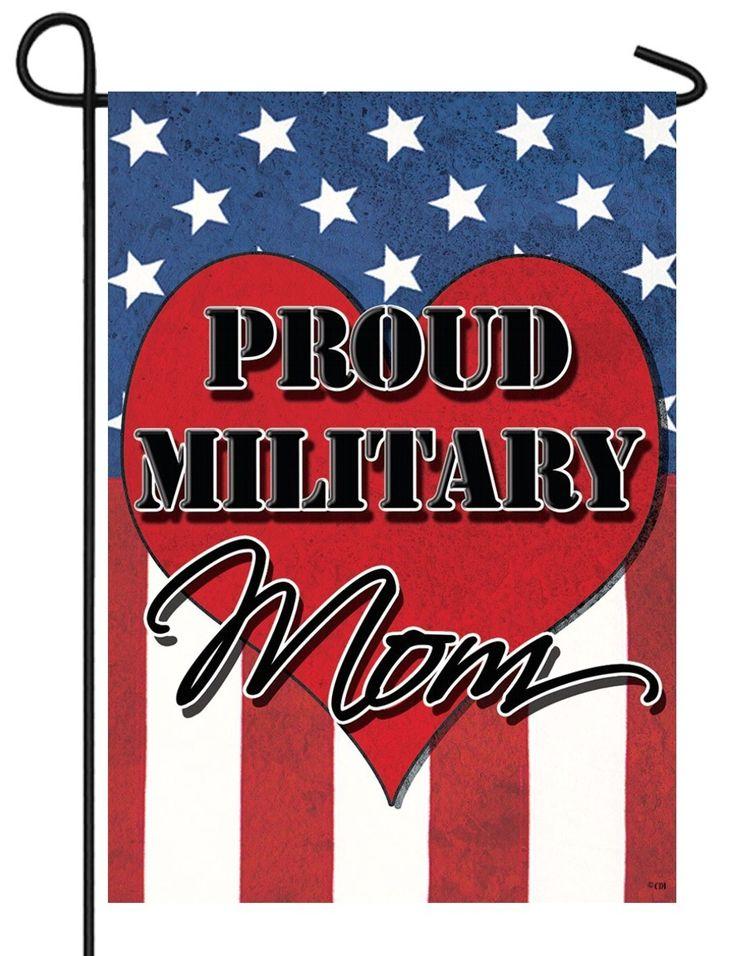 IAmEricas Flags - Proud Military Mom Garden Flag, $15.00 (http://www.iamericasflags.com/proud-military-mom-garden-flag/)