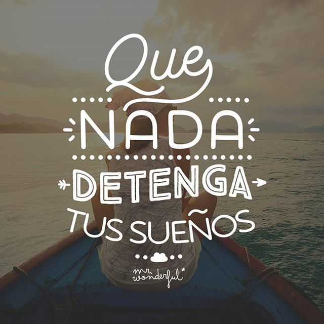 Pst, pst, sí, sí a ti te lo decimos. Que nadie ni nada se atreva a hacerlo.  Don't let anything hold back your dreams. Psst! That's right, we are talking to you … Don't let anyone or anything dare do it.