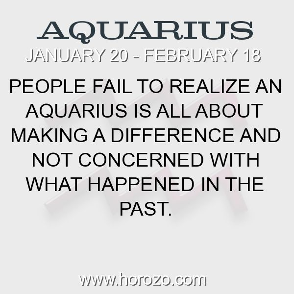Fact about Aquarius: People fail to realize an Aquarius is all about making a difference and not concerned with what happened in the past. #aquarius, #aquariusfact, #zodiac. More info here: www.horozo.com