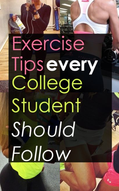 Exercise Tips Every College Student Should Follow #exercise #college #fitnesstips