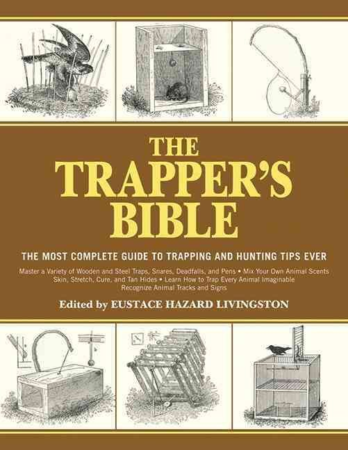 The Trapper's Bible: The Most Complete Guide to Trapping and Hunting Tips Ever http://riflescopescenter.com/category/bsa-riflescope-reviews/