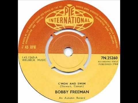 """C'mon And Swim"" by Bobby Freeman"
