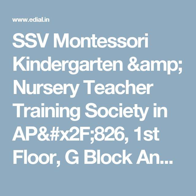 SSV Montessori Kindergarten & Nursery Teacher Training Society in AP/826, 1st Floor, G Block Anna Nagar,  Chennai, India