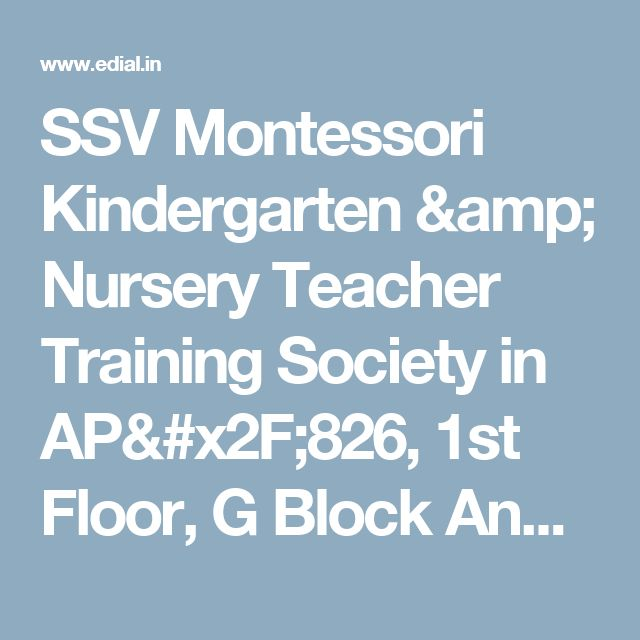 SSV Montessori Kindergarten & Nursery Teacher Training Society in AP/826, 1st Floor, G Block Anna Nagar,  Chennai, India