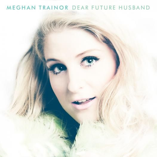 Meghan Trainor Releases 'Dear Future Husband' Video & New Tour Dates! | The Official Epic Records Site