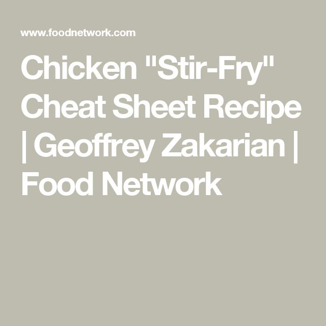 Chicken stir fry cheat sheet recipe geoffrey zakarian chicken chicken stir fry cheat sheet recipe geoffrey zakarian food network forumfinder Image collections