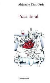 """Pizca de sal"" de Alejandra Díaz-Ortíz"