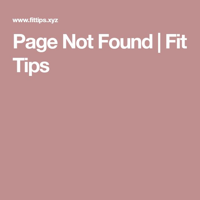 Page Not Found | Fit Tips