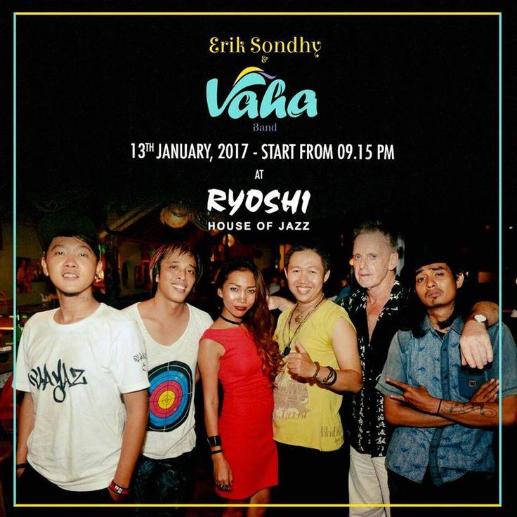 Erik Sondhy and VAHA band @ Ryoshi > Bali Event Calendar