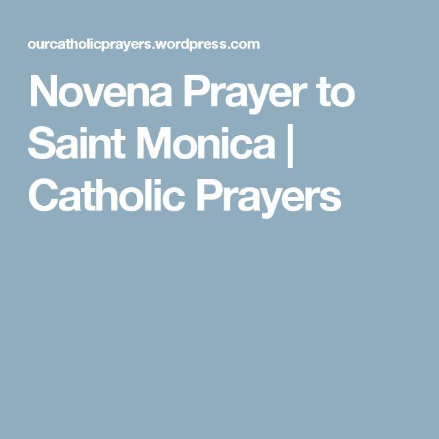 Novena Prayer to Saint Monica | Catholic Prayers