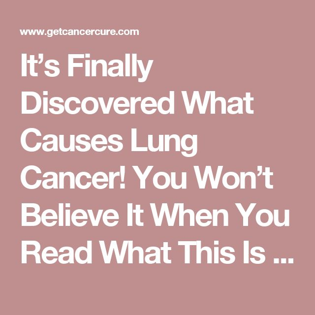 It's Finally Discovered What Causes Lung Cancer! You Won't Believe It When You Read What This Is About! | Get Cancer Cure