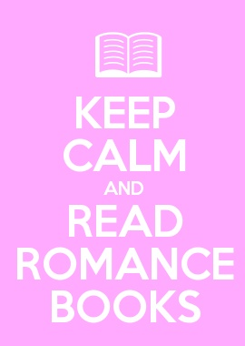 KEEP CALM AND READ ROMANCE BOOKS