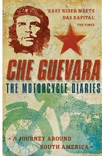 The Motorcycle Diaries by Che Guevara- this was one of the best movies I've seen.