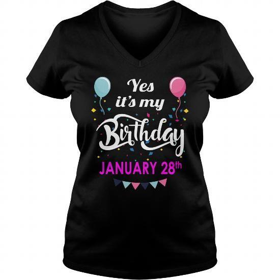 January 28 Shirt January 28 TShirt January 28 born January 28 Tshirts January 28 born on January 28 Shirts January 28 Hoodie Sunfrog Guys ladies tees Hoodie Sweat Vneck Shirt for Men and women