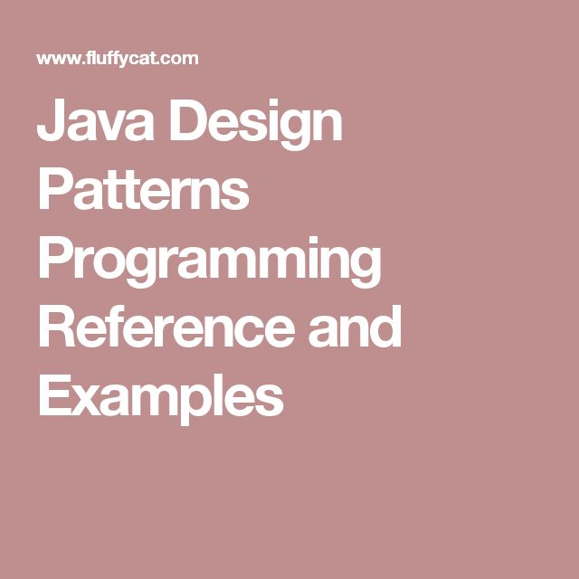 Java Design Patterns Programming Reference and Examples