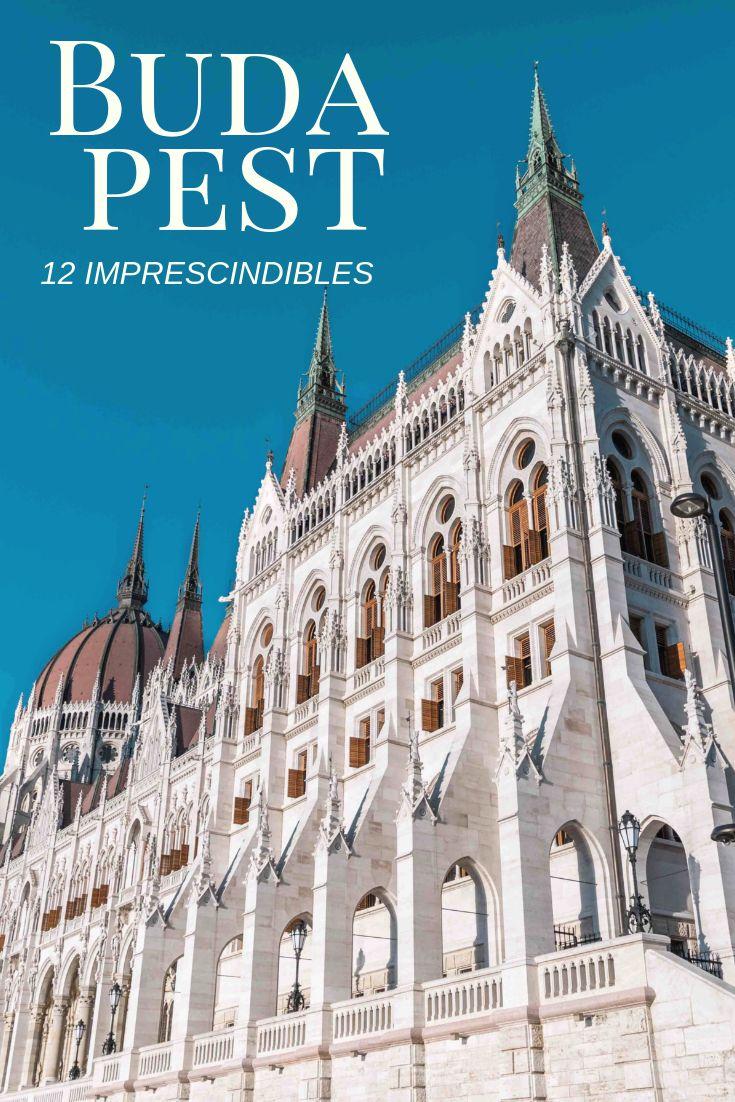 12 lugares imprescindibles de Budapest