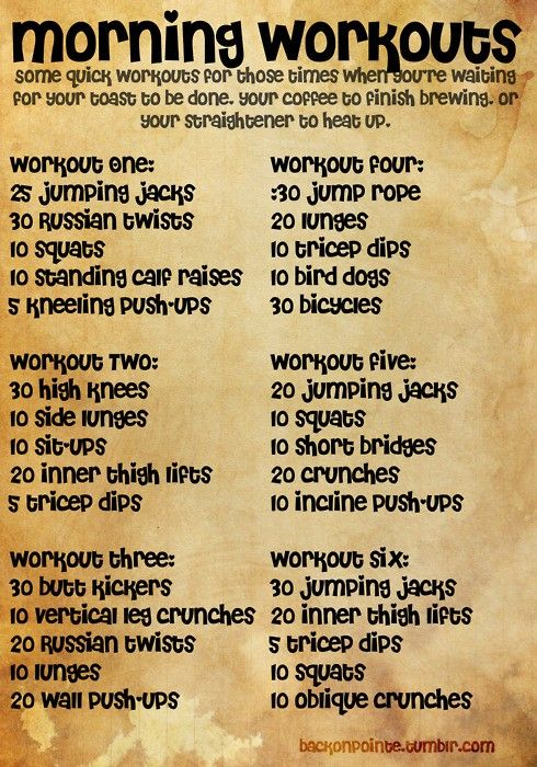 short sweet and to the point mini workouts- do while you wait for your toast, wait for your straightener to heat up, wait for your coffee to brew, etc. Burn those morning calories :)