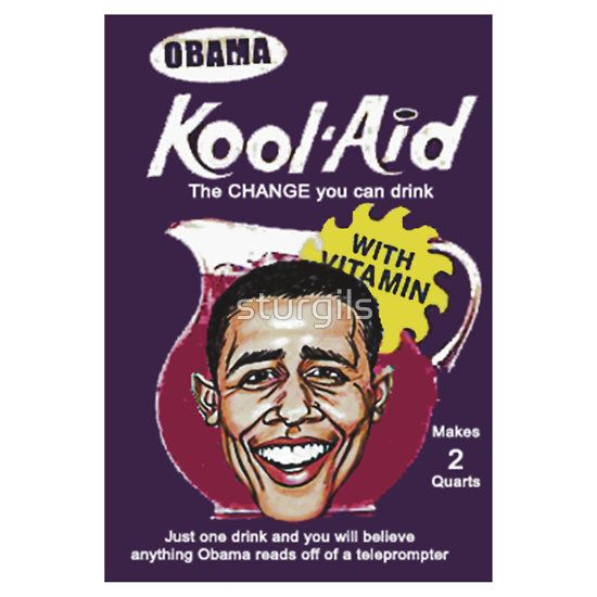 Obama Kool Aid The Change You Can Drink Spoof Funny