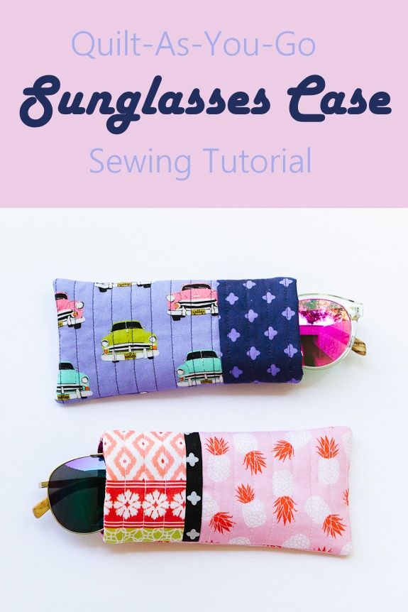 Quilt As You Go Sunglasses Case (Sewing With Scraps)