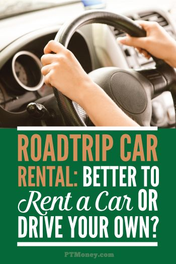 Car Rental Vs Driving Your Own Car On Trips