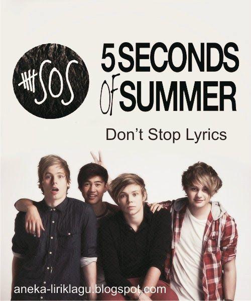 Lirik Lagu Don't Stop - 5 Seconds of Summer   Aneka Lirik Lagu