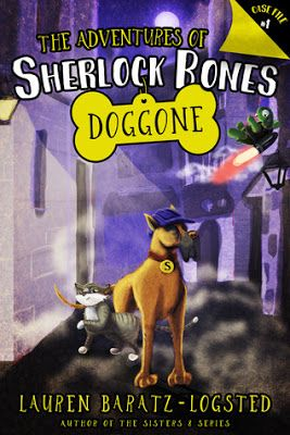 Pam's Book Reviews: The Adventures of Sherlock Bones: Doggone by Laure...