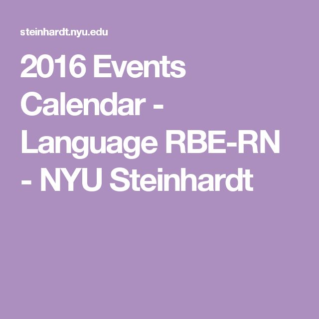 2016 Events Calendar - Language RBE-RN - NYU Steinhardt