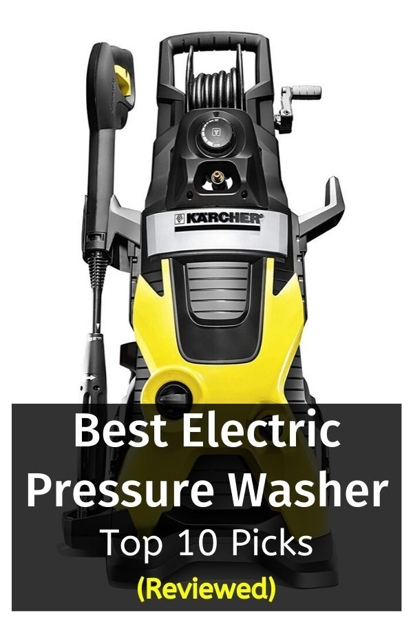 Top 10 Best Electric Pressure Washer In 2019 Reviewed Electric Pressure Washer Best Pressure Washer Pressure Washing Business