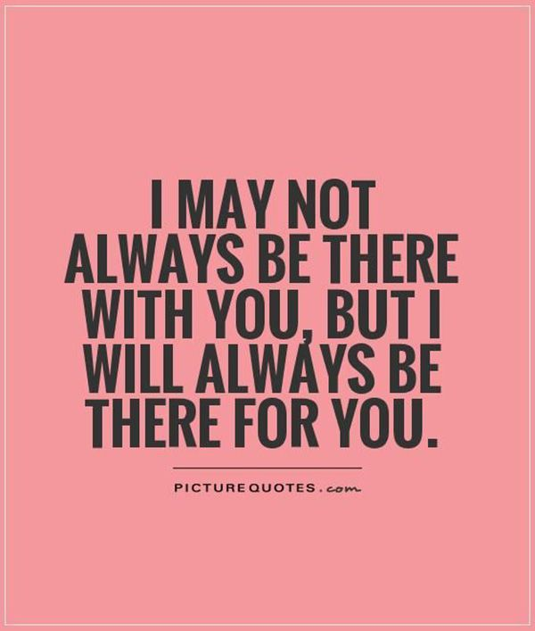 Https://i.pinimg.com/736x/47/0e/a2/470ea2d827e07ad37f9354b2ef03a69c--im-always-here-for-you-quotes-friendship-i-will-always-be-here-for-you-quotes.jpg