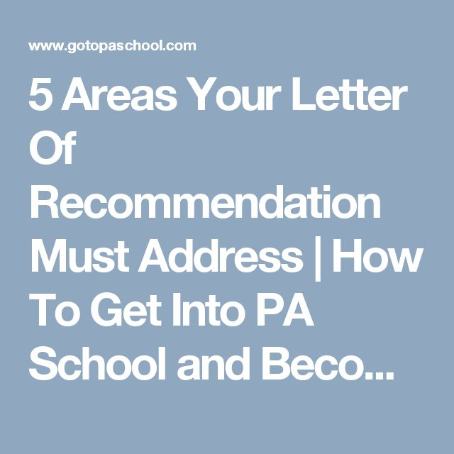 5 Areas Your Letter Of Recommendation Must Address | How To Get Into PA School and Become A Physician Assistant