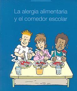 Editado un folleto informativo para facilitar la incorporación de los niños con alergias alimentarias a los comedores escolares