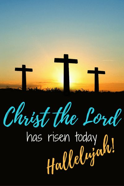 Christ the Lord is Risen Today! Hallelujah!  Alleluia! Happy Easter!