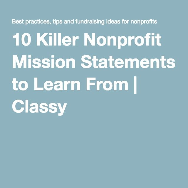 10 Killer Nonprofit Mission Statements to Learn From | Classy