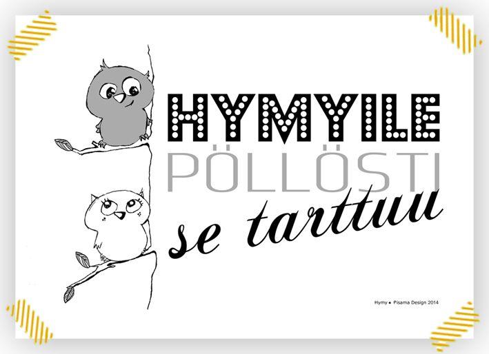 Hymy -printti, Design by Pisama Design  http://madeby.fi/products/view/12714/hymy-printti #pöllö #owl