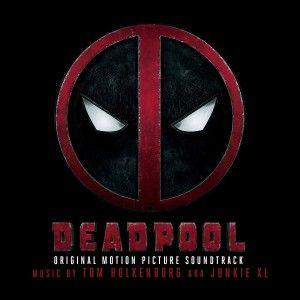 Deadpool - original music by Junkie XL - Milan Records