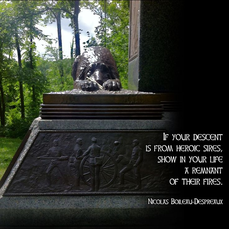 """""""If your descent is from heroic sires, show in your life a remnant of their fires."""" —Nicolas Boileau-Despréaux Photo: Bronze wolfhound at the foot of Irish Brigade Monument at the Wheatfield, Gettysburg National Battlefield, on the 150th anniversary of the battle, July 2013."""