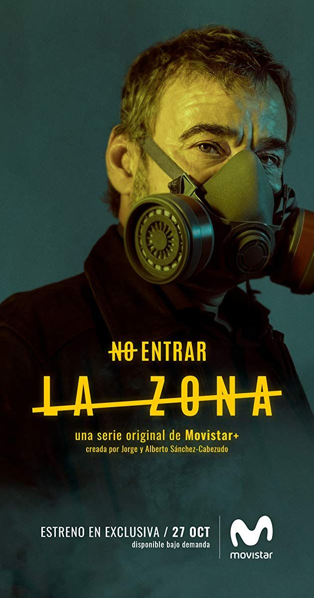 3cd4a587a351 La zona (TV Series 2017–2018) - IMDb