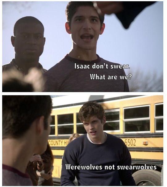 Werewolves, not swearwolves :: Teen Wolf (via tumblr) I get this reference! #whatwedointheshadowsmovie