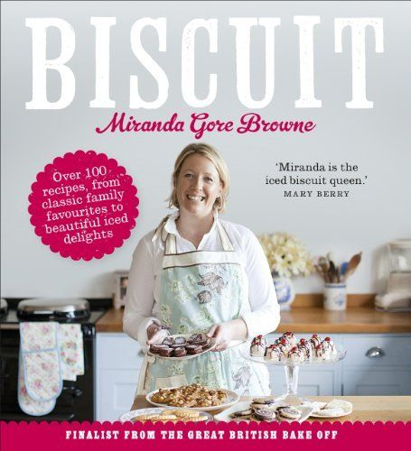 Biscuit by Miranda Gore Browne,