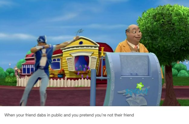 "This embarrassing moment. | 23 ""Lazy Town"" Jokes That Quite Honestly Need To Be Stopped"