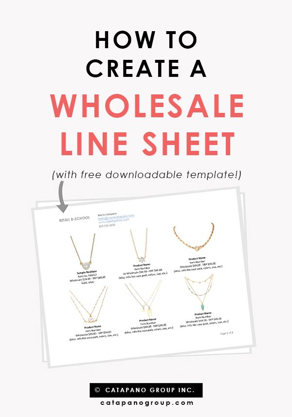 Line sheet template | Line sheet tips | How to create a line sheet | Creating a line sheet is critical if you plan to sell your product wholesale to retail stores! This blog walks you through the ins-and-outs of line sheets