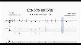 London Bridge Tablatura y Partitura del Punteo de Guitarra Tabs El Puente de Londres