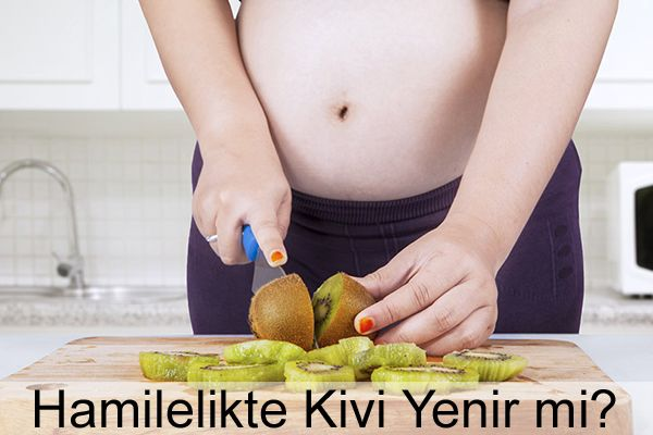 Hamilelikte Kivi Yenir mi? #Kivi Yemenin Faydaları ve Tavsiyeler  #hamilelik #hamile #gebelik #pregnant #pregnancy #sağlık #health #beslenme #kadın #kadınsağlığı #bebek #bebeksağlığı #tavsiyeler #faydalıbilgiler