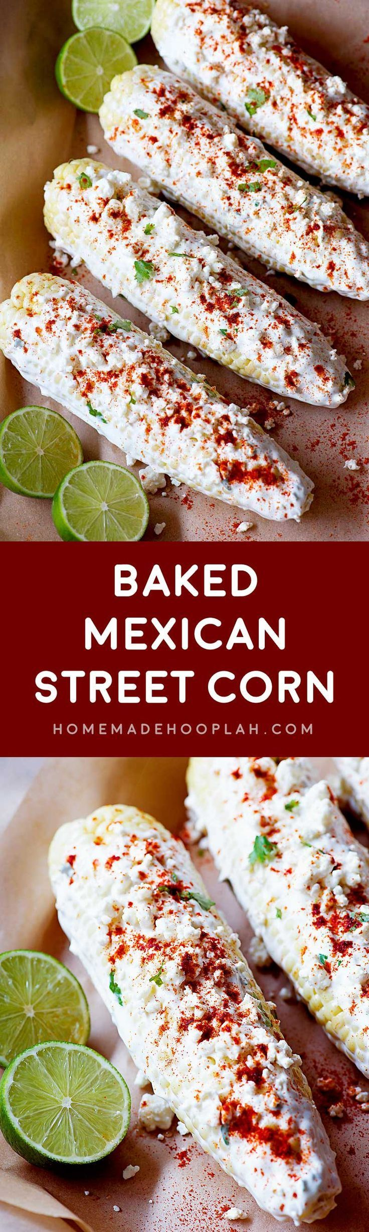 Baked Mexican Street Corn! Classic Elotes flavored with feta cheese and smoked paprika. The corn is also baked, making it easy to make this classic summer food year round! | http://HomemadeHooplah.com