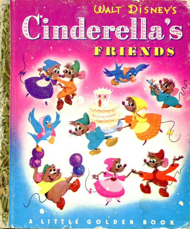 """Walt Disney's Cinderella's Friends, from the movie """"Cinderella""""  told by Jane Werner and illustrations by the Walt Disney Studio adapted by Al Dempster, Simon and Schuster, 1950, A edition"""