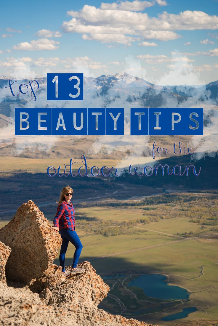 Don't let your fear of being dirty keep you inside. Here's my top 13 beauty tips to keep you feeling clean, fresh, and pretty on your outdoor adventures.
