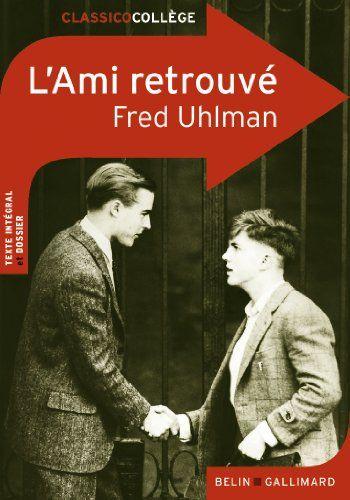 L'Ami retrouvé de Fred Uhlman…